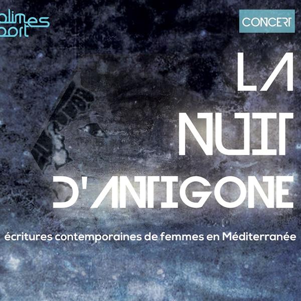 La nuit d'Antigone